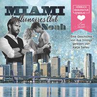 Miami Millionaires Club: Noah - Ava Innings