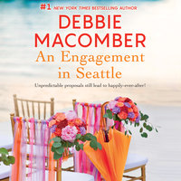An Engagement in Seattle: Groom Wanted\Bride Wanted - Debbie Macomber