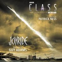 Class: Joyride - Patrick Ness,Guy Adams
