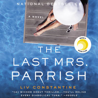 The Last Mrs. Parrish - Liv Constantine