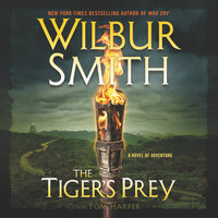 The Tiger's Prey - Wilbur Smith, Tom Harper