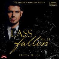 Lass mich fallen - Freya Miles