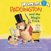 Paddington and the Magic Trick - Michael Bond