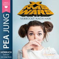 Xmas Wars: Verrückt nach Han - Pea Jung