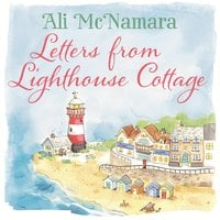 Letters from Lighthouse Cottage - Ali McNamara