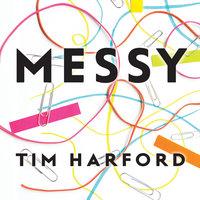 Messy - Tim Harford