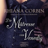Die Mätresse von Venedig - Rhiana Corbin