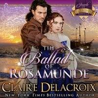 The Ballad of Rosamunde - Claire Delacroix