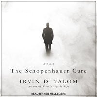 The Schopenhauer Cure: A Novel - Irvin D. Yalom