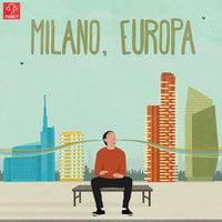 A Milano si lavora - Milano, Europa - Francesco Costa
