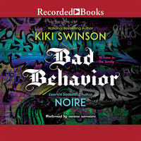 Bad Behavior - Noire, KiKi Swinson