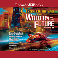 Writers of the Future Volume 31 - Larry Niven, Orson Scott Card, L. Ron Hubbard, Martin L. Shoemaker, Kevin A. Anderson, Rebecca Moesta, Scott R. Parkin, Samantha Murray, Kary English, Michael T. Banker, Amy H. Hughes, Daniel J. Davis, Zach Chapman, Krystal Claxton, Steve Pantazis, Sharon Joss, Auston Habershaw, Tim Napper