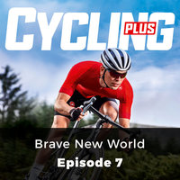 Brave New World: Cycling Series, Episode 7 - Paul Robson