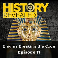 Enigma Breaking the Code: History Revealed, Episode 11 - Johnny Wilks