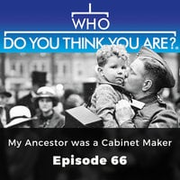 My Ancestor was a Cabinet Maker: Who Do You Think You Are?, Episode 66 - Melody Amsel-Arieli