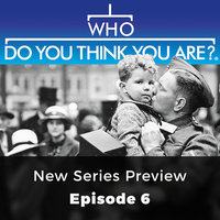 New Series preview: Who Do You Think You Are?, Episode 6 - Claire Vaughn