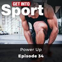 Power Up: Get Into Sport Series, Episode 34 - Joe Beer
