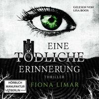 Eine tödliche Erinnerung - Fiona Limar