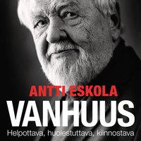 Vanhuus - Antti Eskola