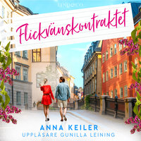 Flickvänskontraktet - Anna Keiler