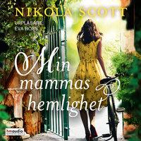 Min mammas hemlighet - Nikola Scott