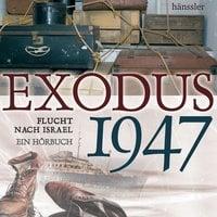 Exodus 1947: Flucht nach Israel - Christian Mörken