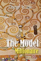 The Model Millionaire - Oscar Wilde