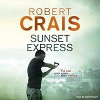 Sunset Express - Robert Crais