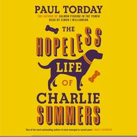 The Hopeless Life of Charlie Summers - Paul Torday