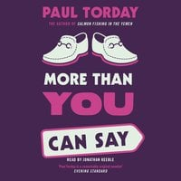 More Than You Can Say - Paul Torday
