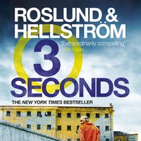 Three Seconds - Anders Roslund,Börge Hellström