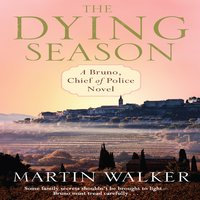 The Dying Season - Martin Walker
