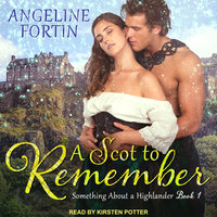 A Scot to Remember - Angeline Fortin