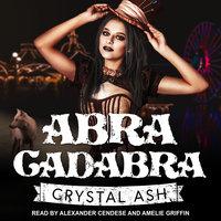 Abra Cadabra - Crystal Ash