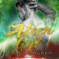 Alien Gift - Tracy Lauren
