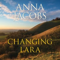 Changing Lara - Anna Jacobs