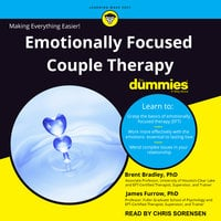 Emotionally Focused Couple Therapy for Dummies - Brent Bradley, James Furrow