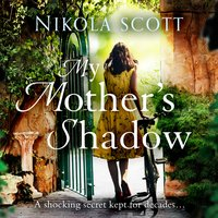 My Mother's Shadow - Nikola Scott