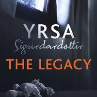 The Legacy - Yrsa Sigurðardóttir