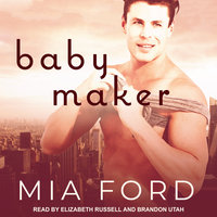 Baby Maker - Mia Ford