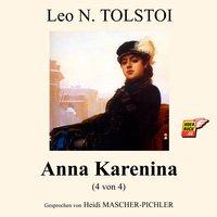 Anna Karenina - Band 4 - Leo N. Tolstoi