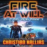 Fire At Will - Christian Kallias
