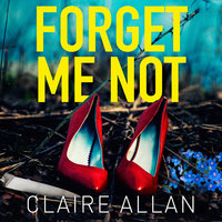 Forget Me Not - Claire Allan