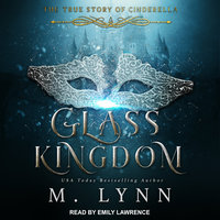 Glass Kingdom - M. Lynn