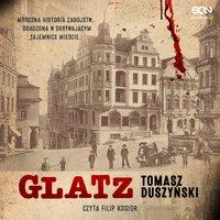 Glatz - Tomasz Duszyński