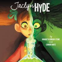 Jaclyn Hyde - Connor White, Annabeth Bondor-Stone