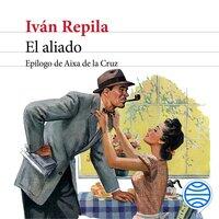 El aliado - Iván Repila