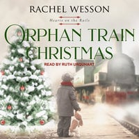 Orphan Train Christmas - Rachel Wesson