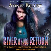 River of No Return - Annie Bellet
