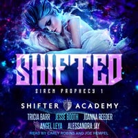 Shifted - Tricia Barr, Jesse Booth, Alessandra Jay, Angel Leya, Joanna Reeder